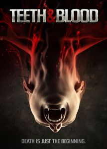 horror film 'Teeth & Blood,